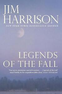 Legends of the Fall by Jim Harrison (Paperback, 2017)