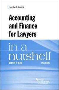 Accounting and Finance for Lawyers in a Nutshell 6th Edition