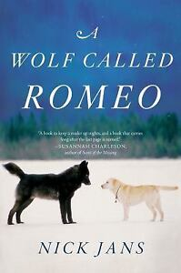 A-Wolf-Called-Romeo-by-Nick-Jans-2015-Paperback