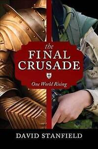 NEW The Final Crusade by David Stanfield