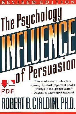 Influence: The Psychology of Persuasion - Robert B. Cialdini < P.D.F >