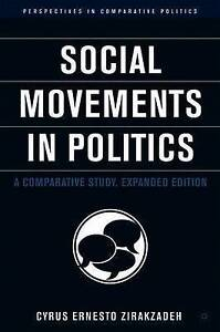 Social Movements in Politics: A Comparative Study (Perspectives in Comparative P