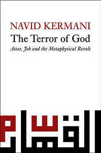 The Terror of God, Navid Kermani