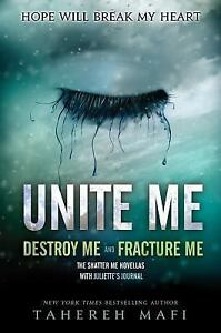 Shatter-Me-Unite-Me-Fracture-Me-and-Destroy-Me-by-Tahereh-Mafi-2014