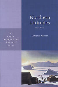 NEW Northern Latitudes (Marie Alexander Poetry Series) by Lawrence Millman