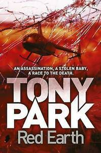RED EARTH - Tony Park - NEW Paperback - FREE FAST TRACKED P & H in Australia