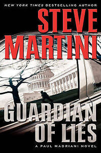 NEW Guardian of Lies by Steve Martini