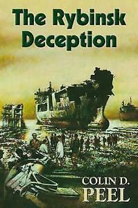 """VERY GOOD"" Colin D. Peel, The Rybinsk Deception, Book"