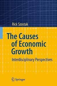 The Causes of Economic Growth: Interdisciplinary Perspectives-ExLibrary
