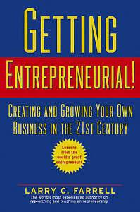 Getting Entrepreneurial!, Larry C. Farrell
