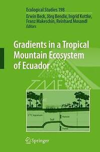 NEW Gradients in a Tropical Mountain Ecosystem of Ecuador (Ecological Studies)