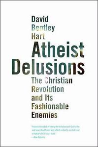 Atheist-Delusions-The-Christian-Revolution-and-Its-Fashionable-Enemies-by