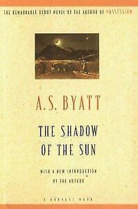 A.S. Byatt-The Shadow of the Sun-soft cover edition/excellent +