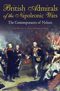 British Admirals of the Napoleonic Wars: The Contemporaries of Nelson-ExLibrary