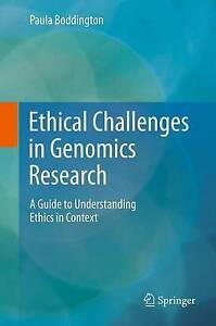 Ethical Challenges in Genomics Research: A Guide to Understanding Ethics in Cont