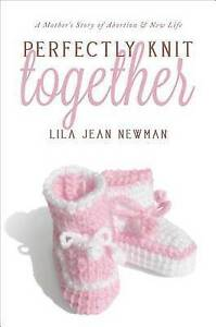 NEW Perfectly Knit Together by Lila Jean Newman