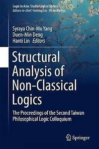 Structural Analysis of Non-Classical Logics: The Proceedings of the Second...