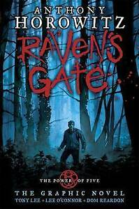 The Power of Five: Raven's Gate - The Graphic Novel, Horowitz, Anthony, Lee, Ton