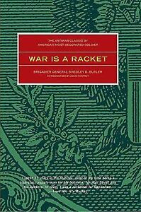 War-Is-a-Racket-The-Antiwar-Classic-by-Americas-Most-Decorated-Soldier-by