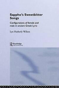 NEW Sappho's Sweetbitter Songs by Lyn Hatherly Wilson
