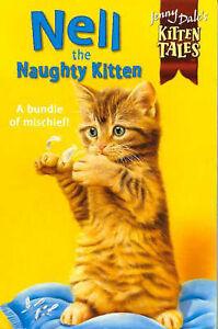 Good, Nell the Naughty Kitten (Jenny Dale's Kitten Tales), Dale, Jenny, Book