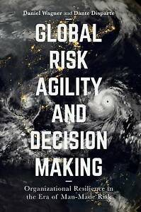 Global Risk Agility And Decision Making Hardcover Book