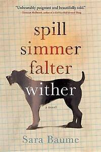 Spill Simmer Falter Wither-ExLibrary