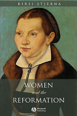 """""""Women and the Reformation"""" *NEW*  by Kirsi Stjerna (HC, 2008 - Damaged)"""