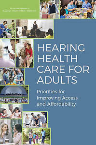 Hearing Health Care for Adults, Board on Health Sciences Policy