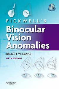 Pickwell's Binocular Vision Anomalies by Bruce J. W. Evans (Hardback, 2007)