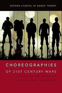 Choreographies of 21st Century Wars by Oxford University Press (Paperback, 2016)
