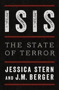 Isis The State of Terror by Jessica Stern J M Berger Hardback 2015 - Norwich, United Kingdom - Isis The State of Terror by Jessica Stern J M Berger Hardback 2015 - Norwich, United Kingdom