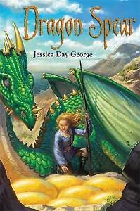 Dragon Spear, Jessica Day George, Used; Good Book