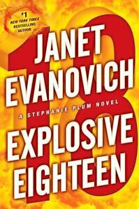 Stephanie Plum: Explosive Eighteen 18 by...