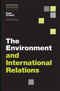 The Environment and International Relations (Themes in International Relations),