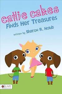 Callie Cakes Finds Her Treasures-ExLibrary
