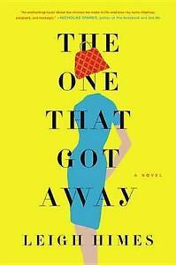 The One That Got Away Himes, Leigh -Hcover