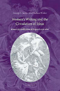 Women's Writing and the Circulation of Ideas: Manuscript Publication in England