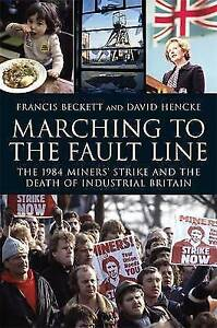 Marching To The Fault Line by DAVID HENCKE FRANCIS BECKETT