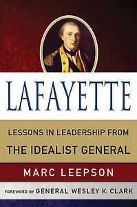 Lafayette-Lessons-in-Leadership-From-the-Idealist-General-World-Generals-Serie