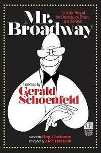 NEW Mr. Broadway: The Inside Story of the Shuberts, the Shows, and the Stars