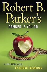 Robert B. Parker's Damned if You Do (A Jesse Stone Novel)-ExLibrary