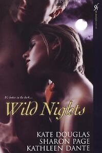 Wild Nights, Kate Douglas, Sharon Page, Kathleen Dante, Good Book