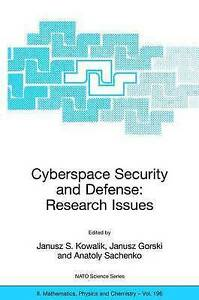 Cyberspace Security and Defense: Research Issues: Proceedings of the NATO Advanc