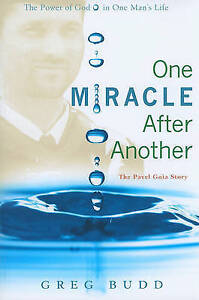 One Miracle After Another: The Pavel Goia Story by Greg Budd (Paperback /...