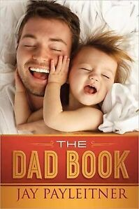 DAD BOOK THE, Payleitner, Jay