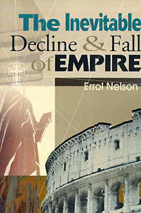 The Inevitable Decline and Fall of Empire by Nelson, Errol