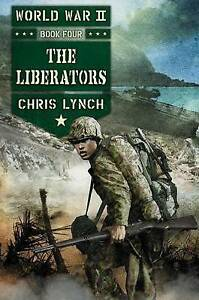 The Liberators By Lynch, Chris -Hcover