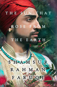 NEW The Sun That Rose from the Earth by Shamsur Rahman Faruqi