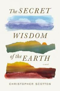 The-Secret-Wisdom-of-the-Earth-by-Christopher-Scotton-2015-Hardcover
